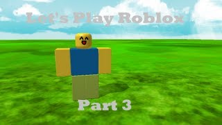 Let's Play Roblox Part 3- Lots Of Doh's