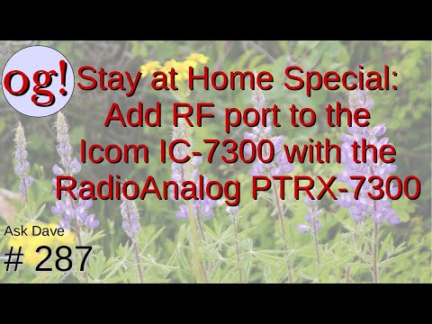 Creating an RF Output on the ICOM IC-7300 with the RadioAnalog PTRX-7300 (#287) from YouTube · Duration:  27 minutes 44 seconds