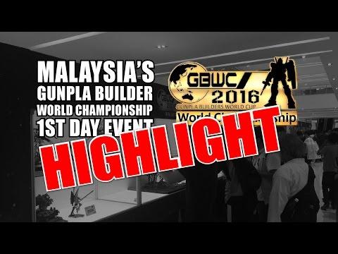 GBWC 2016 GUNPLA EXPO MALAYSIA PART 1