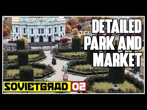 Market, Garages & Church park - #02 Soviet Cities Skylines  