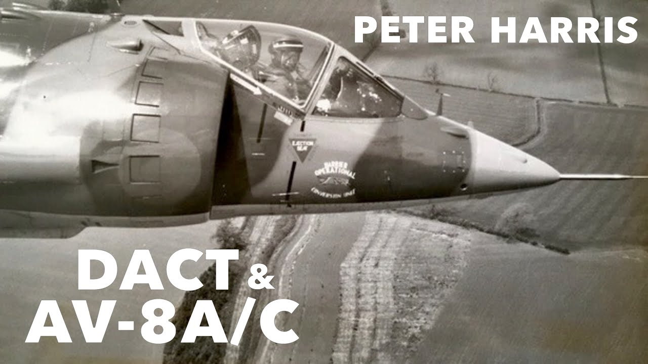 AV-8A/C & DACT | Peter Harris (New Clip)