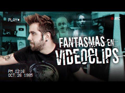 FANTASMAS EN VIDEOCLIPS