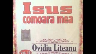"""Ovidiu Liteanu """"Isus comoara mea"""" Nou 2015"""