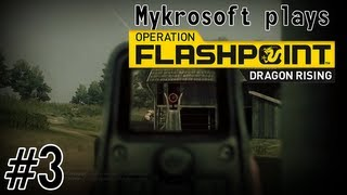 Mykrosoft plays... Operation Flashpoint: Dragon Rising #3 - Mission 3: United We Stand