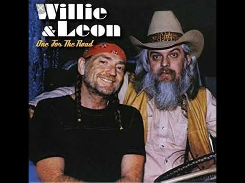 One for My Baby and One More for the Road - Willie Nelson & Leon Russell