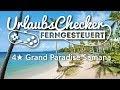 4★ Grand Paradise Samana | Dominikanische Republik