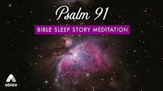 Download lagu Psalm 91 Abide Deep Sleep Bible Meditations: Angels To Protect You, Psalm 91 KJV & Sleep Peacefully