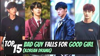 [Top 15] Bad Guy Falls for Good Girl Korean Drama | KDrama