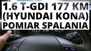 Hyundai Kona 1.6 T-GDI 177 KM (AT) - pomiar zużycia paliwa