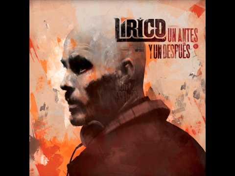 Lírico - Un antes y un después (disco completo) 2012