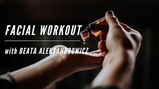 Facial Workout Routine with Beata Aleksandrowicz