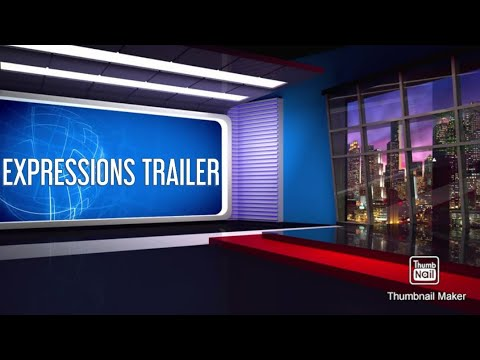EXPRESSIONS TRAILER