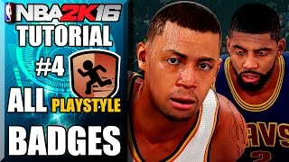 NBA 2K16 Ultimate Badge Tutorial - How To Get ALL Badges for Play Style  FULL Breakdown