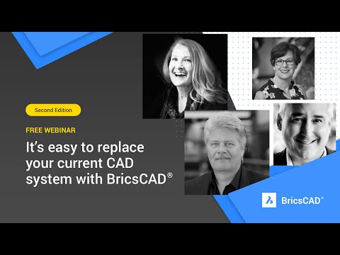 It's easy to replace your current CAD system with BricsCAD l BricsCAD Discovery Webinar