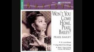 Bill Bailey Wont You Please Come Home By Pearl Bailey