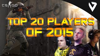 CS:GO - Top 20 Players of 2015