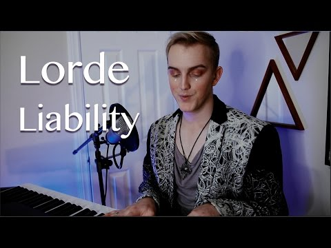 Lorde - Liability (Cover) by DanielzROTFL