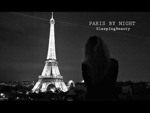 Paris By Night | SleepingBeauty