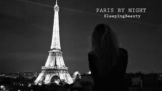 Paris By Night | SleepingBeauty(I N F O R M A T I O N S ☆ Hello tout le monde ! Je vous présente aujourd'hui une vidéo qui n'a pas de but particulier, à part vous partager mon amour pour les ..., 2016-09-23T05:00:01.000Z)