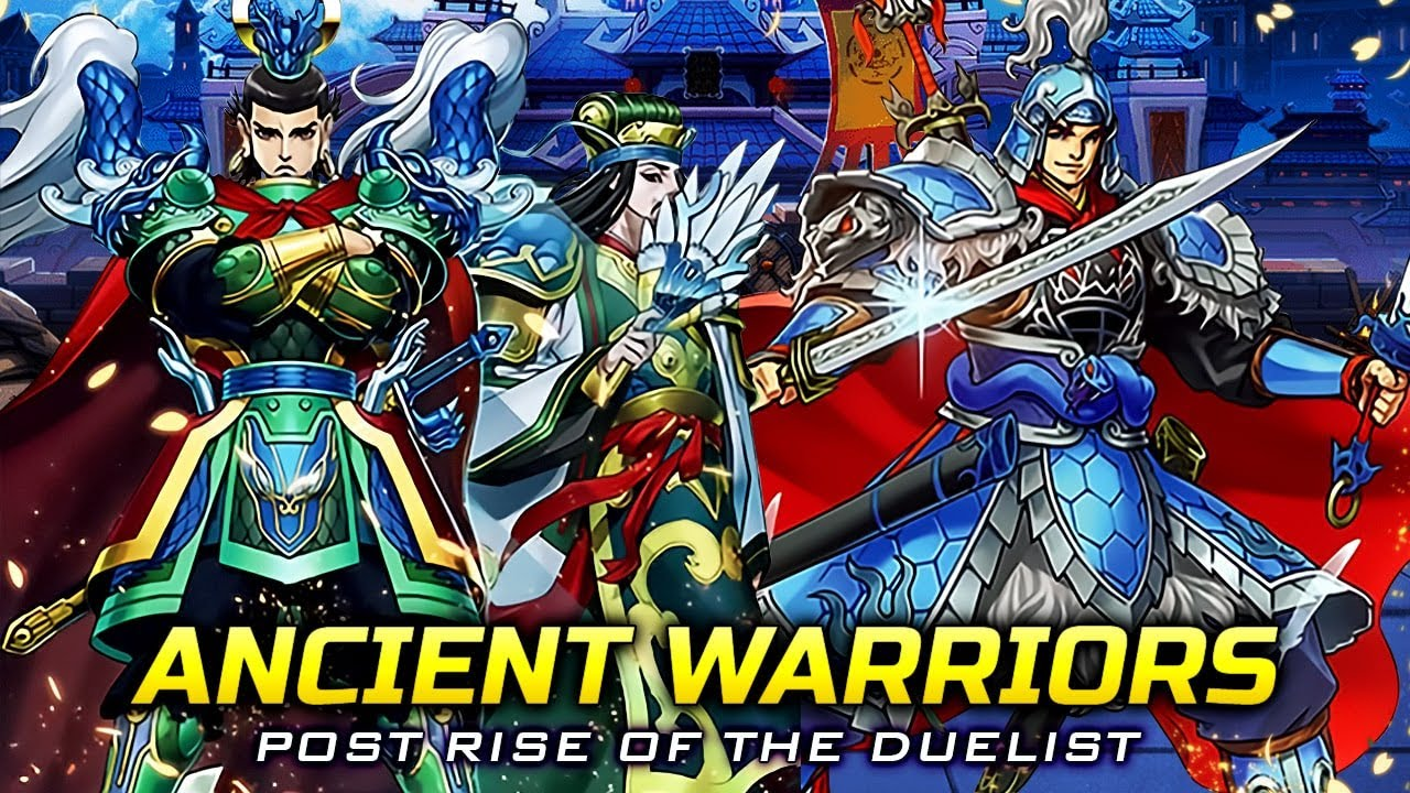 Deck Ancient Warriors Post Rise of the Duelist