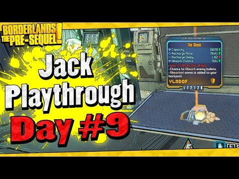 Borderlands The Pre-Sequel | Jack Playthrough Funny Moments And Drops | Day #9
