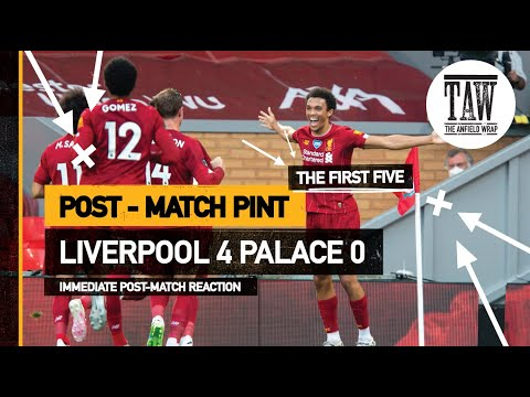 rpool 4 Crystal Palace 0  The Post Match Pint  Five Minute Taster