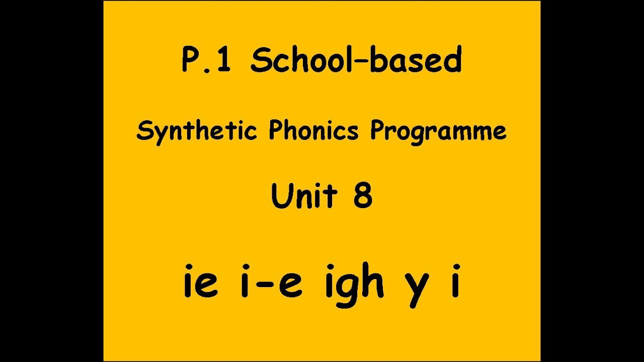 Blbyms Primary 1 Phonics Programme Unit 8 Ie Ie Igh Y Youtube