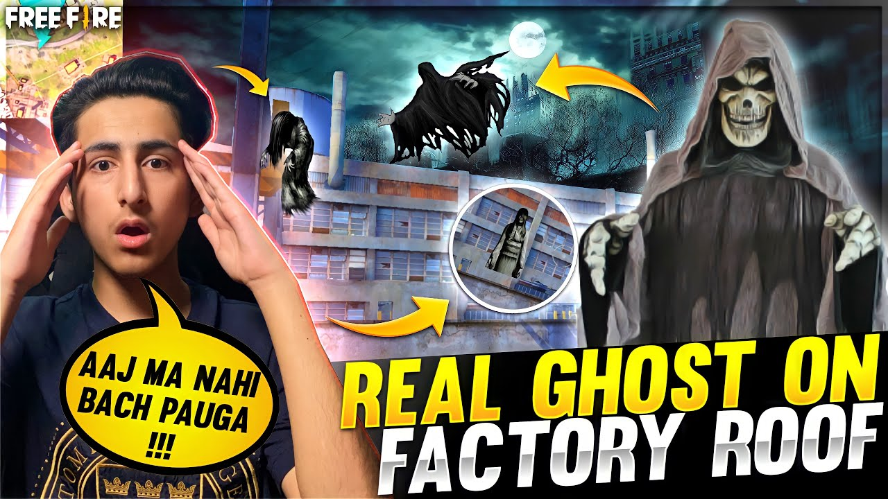 Real Ghost On Factory Roof ? Factory Roof Challenge Funny Moments - Garena Free Fire