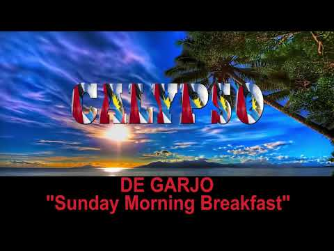 De Garjo - Sunday Morning Breakfast (Antigua 2019 Calypso)