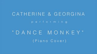 """Dance Monkey"" performed by Catherine & Georgina"