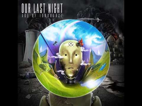 Our Last Night - Sun That Never Sets