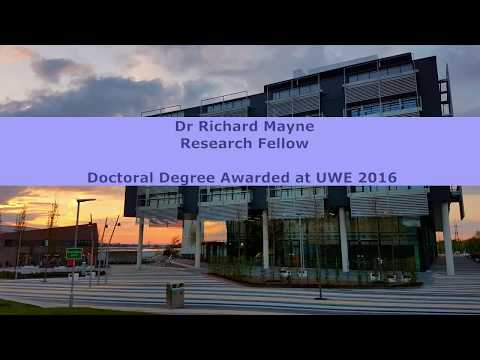 RESEARCH FELLOW CAREER STORY FROM DR RICHARD MAYNE - DOCTORAL DEGREE AWARDED AT UWE IN 2016