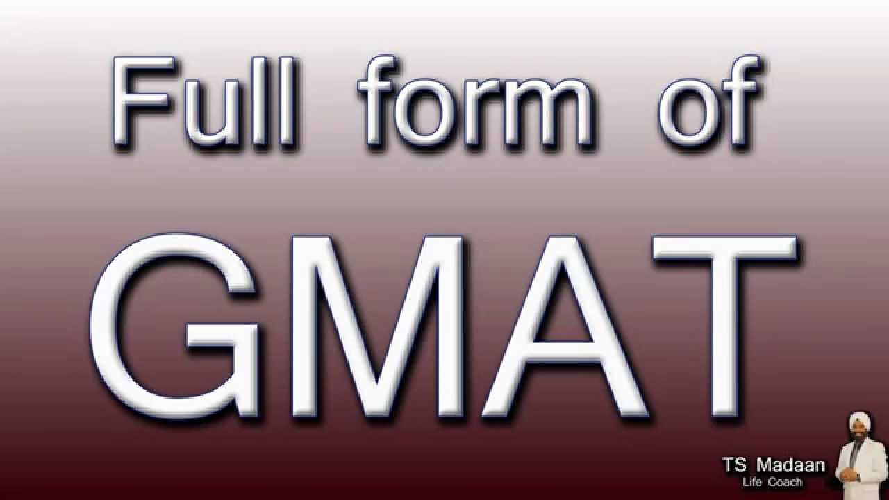 Full form of GMAT - YouTube