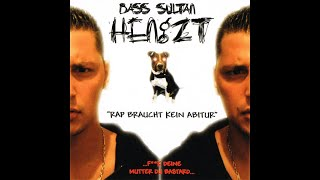 Bass Sultan Hengzt – Rap Braucht Kein Abitur  -2003-  #BerlinRap