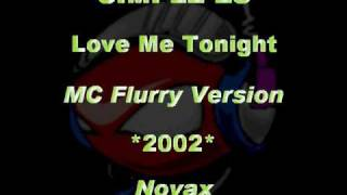 SIMPLE-ES - Love Me Tonight [MC Flurry Version] *2002* [Novax]