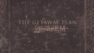 The Getaway Plan - Oceans Between Us