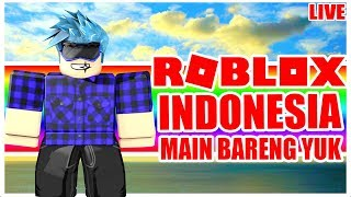 ROBLOX INDONESIA LIVE STREAMING [480p]