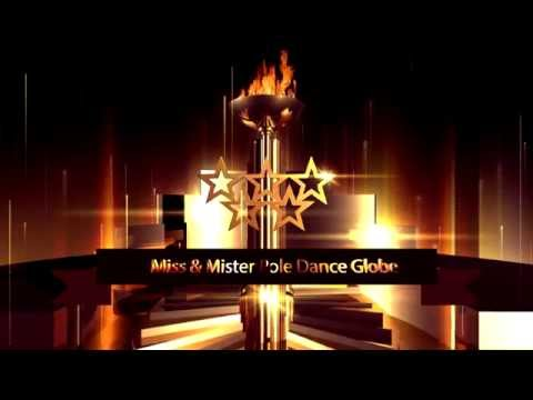 Miss & Mister Pole Dance Globe Trailer 2016
