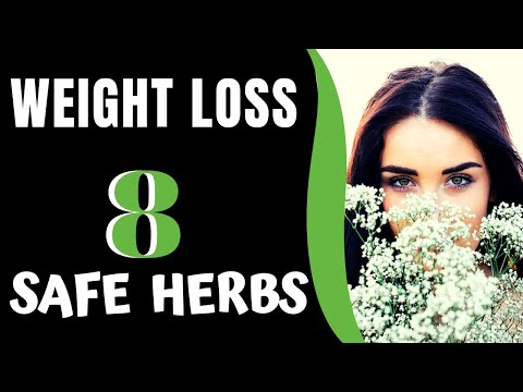 8 SAFE HERBS for Weight Loss ❤️ Natural Weight Loss Supplements