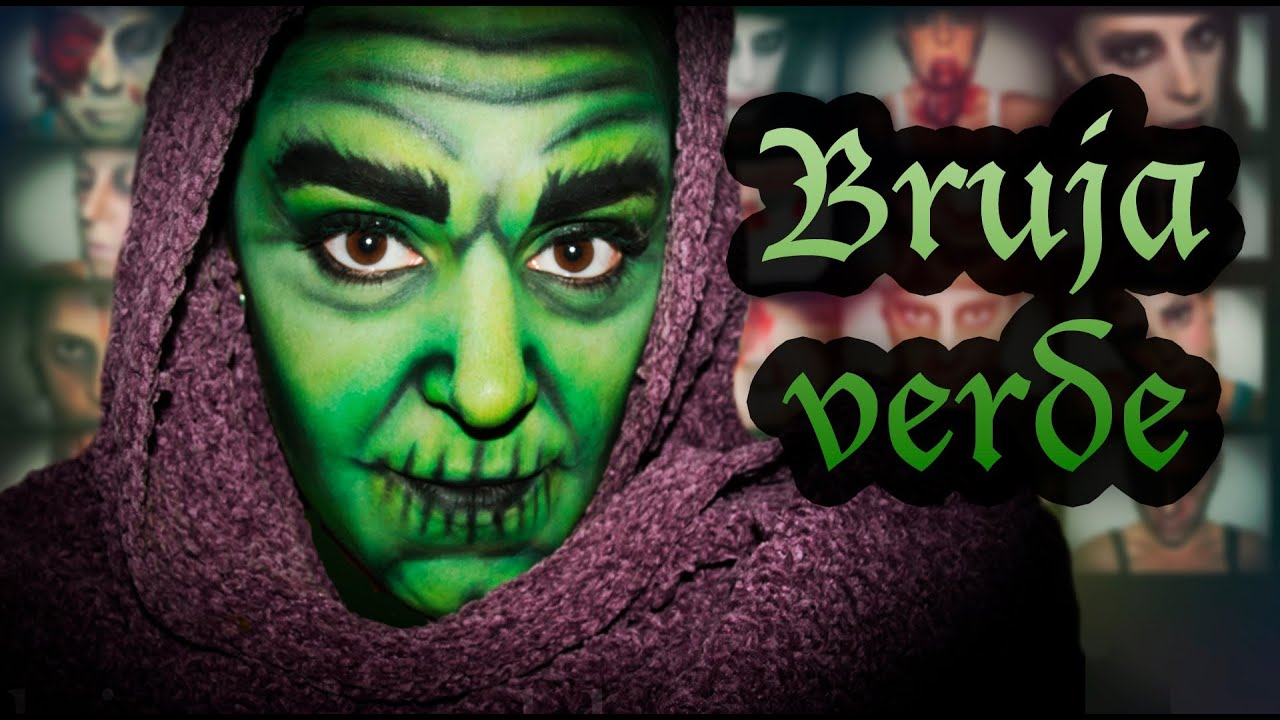 Maquillaje Halloween Bruja verde Makeup FX 20 Silvia Quiros YouTube