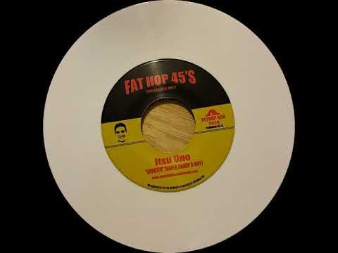"""Itsu Uno """"Shooter"""" (Super Sharp B-Boy) Fat Hop 008"""