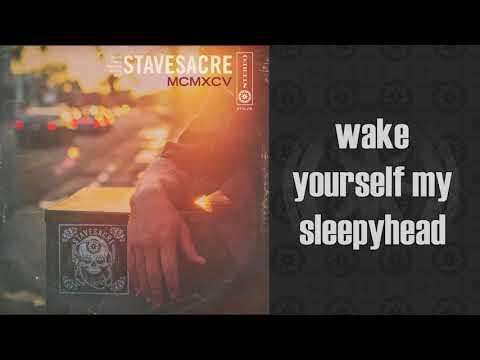 STAVESACRE MCMXCV SLEEPYHEAD LYRIC VIDEO
