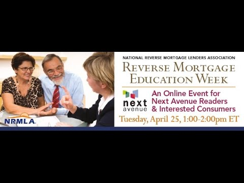 Next Avenue & NRMLA Present a Q A with Certified Reverse Mortgage Professionals