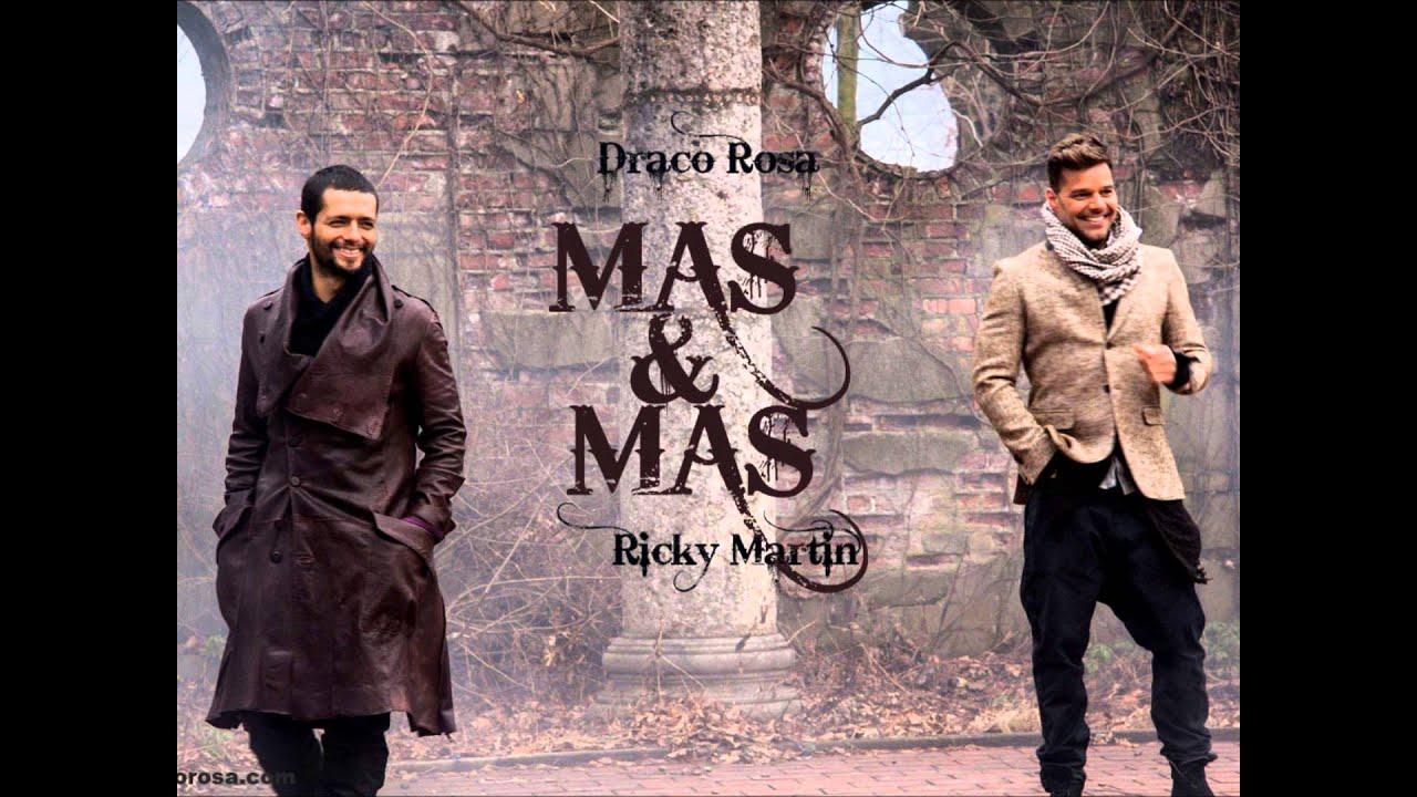 Draco rosa mas y mas ft ricky martin vida youtube - Mas y mas curriculum ...