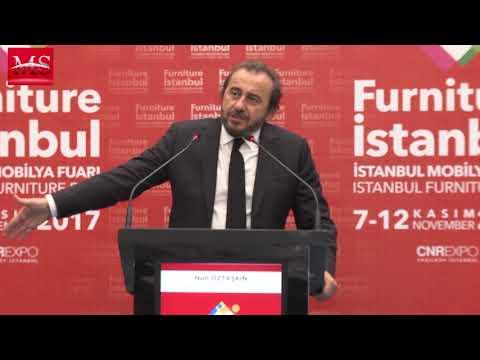 FURNİTURE 2017 İSTANBUL MOBİLYA FUARI / AÇILIŞ KONUŞMASI - CEM ŞENEL  - NURİ ÖZTAŞKIN