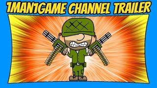 1Man1Game Channel Trailer