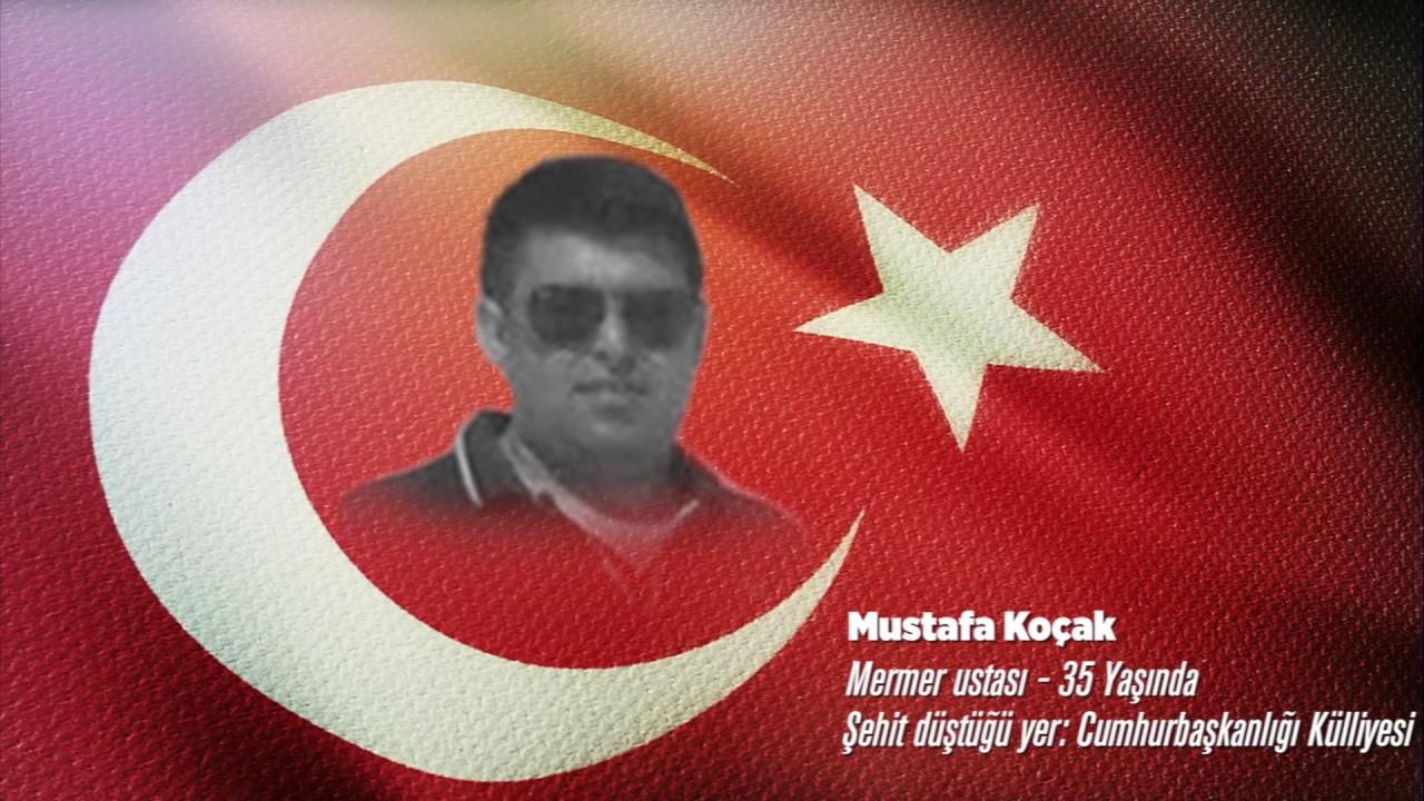 15 Temmuz Şehidi Mustafa Koçak
