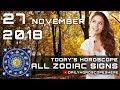 Daily Horoscope November 27, 2018 for Zodiac Signs