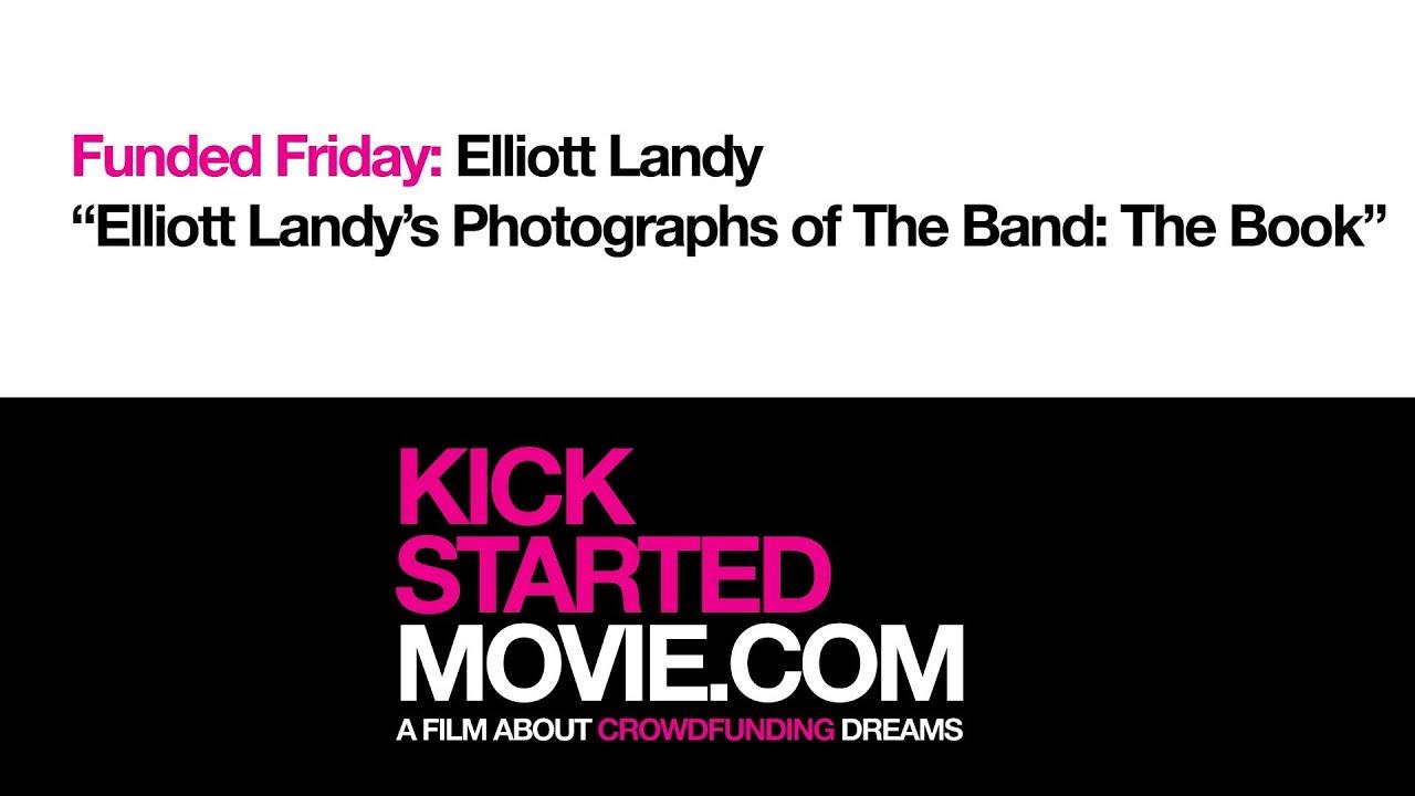 kickstarted-s-funded-friday-elliott-landy-s-photographs-of-the-band