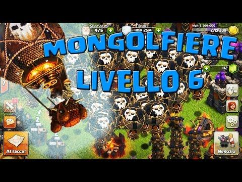 ATTACCO CON 55 MONGOLFIERE LIVELLO 6 - Clash of Clans ITA